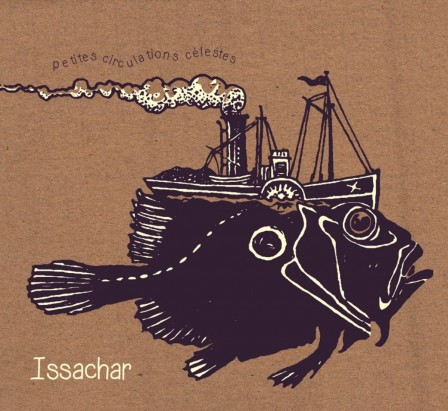 "Issachar ""petites circulations célestes"" (CD-petit label/pl054-2017)"